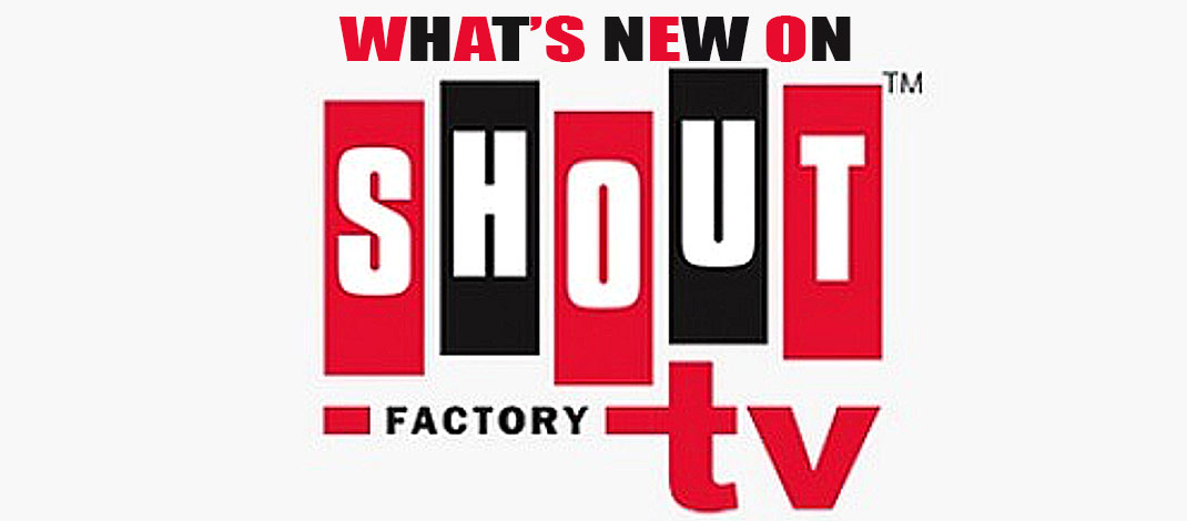 What's New (& Free) On Shout Factory TV January, 2017