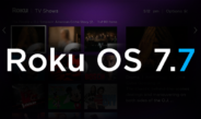 Roku Starts Rolling Out OS 7.7
